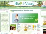 Boutiques en ligne Naturel et biologique : Bio&Vous