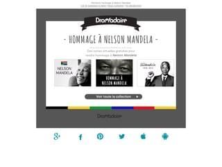 Envoyez des cartes pour rendre hommage à Mandela